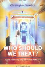 Who Should We Treat?: Rights, Rationing, and Resources in the NHS