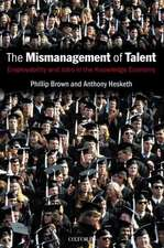 The Mismanagement of Talent: Employability and Jobs in the Knowledge Economy