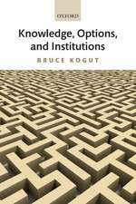 Knowledge, Options, and Institutions