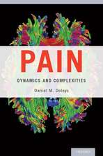 Pain: Dynamics and Complexities