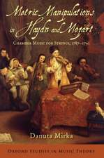 Metric Manipulations in Haydn and Mozart: Chamber Music for Strings, 1787-1791