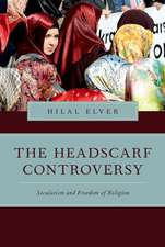 The Headscarf Controversy: Secularism and Freedom of Religion