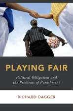 Playing Fair: Political Obligation and the Problems of Punishment