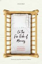 On the Far Side of Memory: Short Stories of Lalithambika Antharjanam