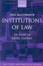 Institutions of Law: An Essay in Legal Theory
