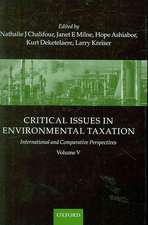 Critical Issues in Environmental Taxation: International and Comparative Perspectives Volume V