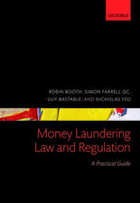 Money Laundering Law and Regulation: A Practical Guide