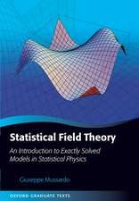 Statistical Field Theory : An Introduction To Exactly Solved Models In Statistical Phisics