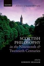 Scottish Philosophy in the Nineteenth and Twentieth Centuries