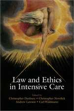 Law and Ethics in Intensive Care