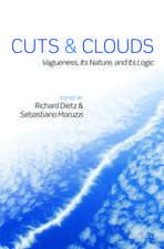 Cuts and Clouds: Vagueness, its Nature, & its Logic