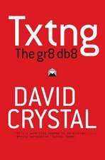 Txtng: The Gr8 Db8