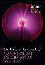 The Oxford Handbook of Management Information Systems: Critical Perspectives and New Directions