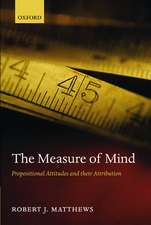 The Measure of Mind: Propositional Attitudes and their Attribution