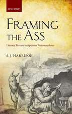 Framing the Ass: Literary Texture in Apuleius' Metamorphoses