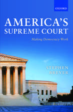 America's Supreme Court: Making Democracy Work