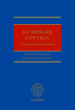 EU Merger Control: A Legal and Economic Analysis