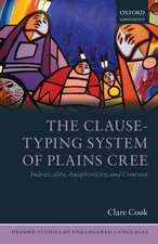 The Clause-Typing System of Plains Cree: Indexicality, Anaphoricity, and Contrast