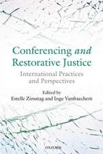 Conferencing and Restorative Justice: International Practices and Perspectives