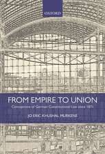 From Empire to Union: Conceptions of German Constitutional Law since 1871