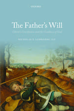 The Father's Will: Christ's Crucifixion and the Goodness of God