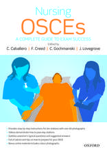 Nursing OSCEs: A Complete Guide to Exam Success