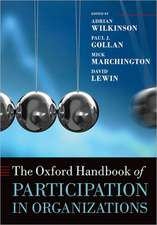 The Oxford Handbook of Participation in Organizations