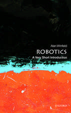 Robotics: A Very Short Introduction