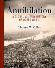 Annihilation: A Global Military History of World War II