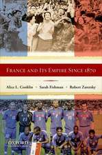 France and Its Empire Since 1870: The Republican Tradition