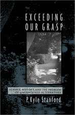 Exceeding Our Grasp: Science, History, and the Problem of Unconceived Alternatives