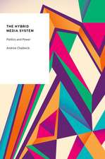 The Hybrid Media System: Politics and Power