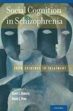 Social Cognition in Schizophrenia: From Evidence to Treatment