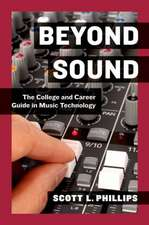 Beyond Sound: The College and Career Guide in Music Technology