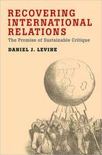 Recovering International Relations: The Promise of Sustainable Critique