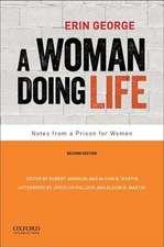 A Woman Doing Life
