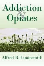 Addiction & Opiates