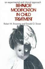 Behavior Modification in Child Treatment:  An Experimental and Clinical Approach