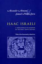 Isaac Israeli – A Neoplatonic Philosopher of the Early Tenth Century