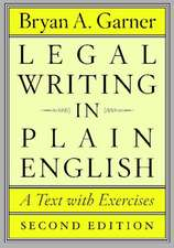 Legal Writing in Plain English, Second Edition – A  Text with Exercises