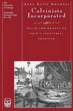 Calvinists Incorporated: Welsh Immigrants on Ohio's Industrial Frontier