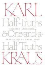Half-Truths and One-and-a-Half Truths: Selected Aphorisms