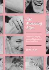 The Mourning After – Loss and Longing among Midcentury American Men