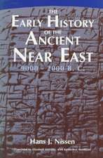 The Early History of the Ancient Near East, 9000-2000 B.C.