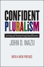Confident Pluralism – Surviving and Thriving through Deep Difference