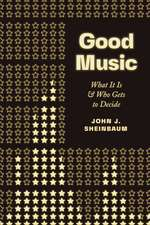 Good Music: What It Is and Who Gets to Decide
