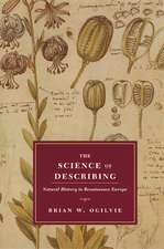 The Science of Describing – Natural History in Renaissance Europe