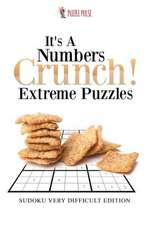 It's a Numbers Crunch! Extreme Puzzles