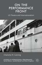 On the Performance Front: US Theatre and Internationalism