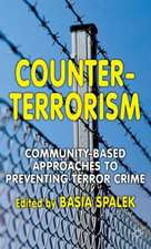 Counter-Terrorism: Community-Based Approaches to Preventing Terror Crime